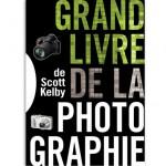 le grand livre de la photographie par scott kelby