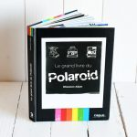 photo instantanee le grand livre du polaroid sur SHOTS