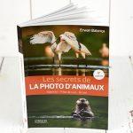 Photo animalière, les secrets de la photo d'animaux le livre de référence