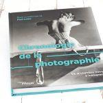 Chronologie de la photographie. De la genèse à la révélation.