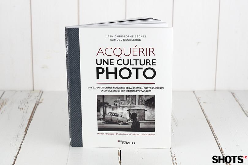 Acquérir une culture photo, la création photographique en 200 questions